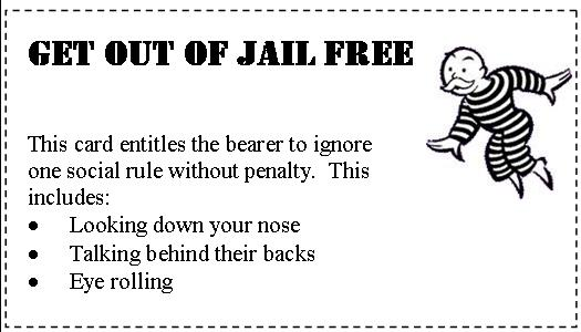 An apology a comment a revelation and a get out of jail for Get out of jail free card template